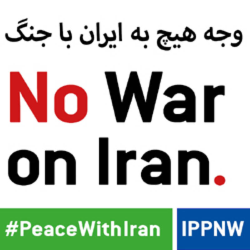 No War on Iran, photo: IPPNW
