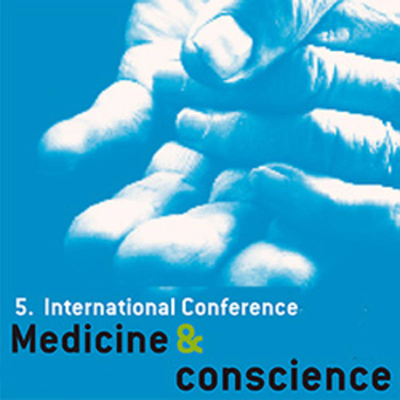 Conference: Medicine and Conscience